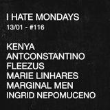 ANTCONSTANTINO + Fleezus @ I Hate Mondays 13/01/2020