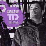 Tomas Drex PODCAST 071 - guestmix by Enrico Fuerte