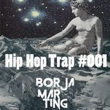 Trap UK podcast #001 #BorjaMarting
