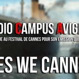 Yes We Cannes - Saison 4 Episode 2 - 21/05/2017 - Radio Campus Avignon