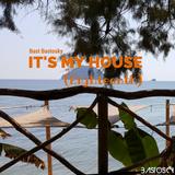 It's My House (Eighteenth)