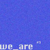 Alex Meshkov & Marie | we_are #3 | www.deepton.fm