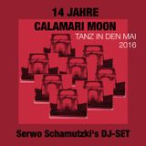 14 Jahre Calamari Moon 30 Mai 2016 (Serwo Schamutzki DJ-SET)