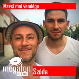 Szóda@Megafon FM 2018-06-03