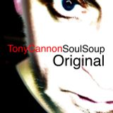Tony Cannon - Soul Soup - Back In The House