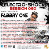Fabbry One - Electro Shock Session 060 RadioShow2017