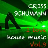 I love house music Vol.9
