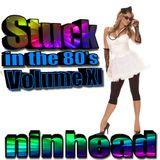 Stuck in the 80's - Volume XI