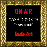 Casa D'Costa Show#040 presented by Damian D'Costa (17.09.13)