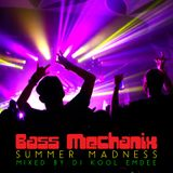 Bass Mechanix: Summer Madness