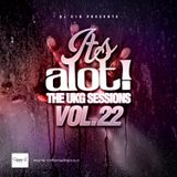 E1D - It's A Lot! The UKG Sessions, Vol. 22
