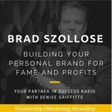 Building Your Personal Brand for Fame and Profits