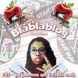 Blablablog #15 - Laetitia et le blog La pomme qui fait du rock