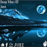 Deep Vibes 02