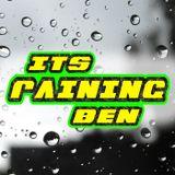 IT'S RAINING BEN... Raindrop Edition
