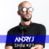 Andry J Show #27