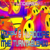 SXF Thunderscream´s - Happy & Hardcore (The Turntablemix)