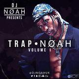 TRAP•NOAH MIX #01 | @DJNoahUK