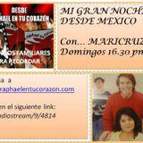 MI GRAN NOCHE DESDE MEXICO CON MARICRUZ - PRIMER PROGRAMA