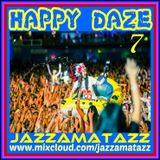 HAPPY DAZE 7 = Red Hot Chili Peppers, Stone Roses, New Order, Snow Patrol, Happy Mondays, Stereo MCs