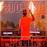 Dr. PELüK! present CLOSING 08/09/2013