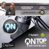 AFROBEATS TAKEOVER - 02.05.14 - www.ontopfm.net (DON JEFF JONES INTERVIEW)