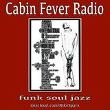 Cabin Fever Radio #7
