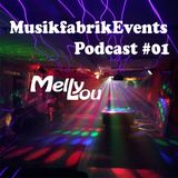 MusikfabrikEvents Podcast #01 w/ Melly Lou