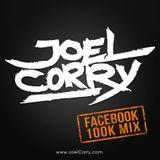 Joel Corry 100K Facebook Mix