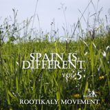 Rootikaly Movement - Spain Is Different Vol. 5 ( 2008 )