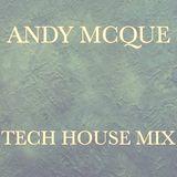 Andy_McQue_Tech_House_Mix_17