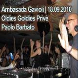 Paolo Barbato - Ambasada Gavioli - Oldies Goldies Prive - 18.9.2010