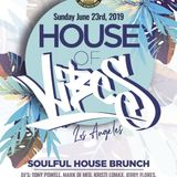 House of Vibes Mix 6-28-2019