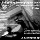 Songs they never play on the radio 24 - Another Liverpool special