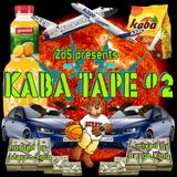 ZdS presents Kaba Tape #2