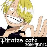 PIRATES CaFe 2019/JAN/12。oOo。MuSiC & PLaY JourneY.es!