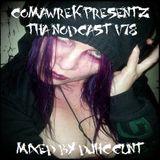 cOmaWrek Presentz tha nOdcast (v78) mixed by DJHCCUNT