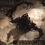 MAYAK - NEUROMONSTA