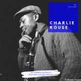 Charlie Rouse Interview Part 3