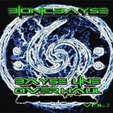 Bionic Bayse Vol.2 Bayse Line OverHaul
