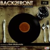 Back2Front Live Sessions Show # 18 Guest Mix By Dan Mabunda