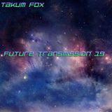 Future Transmission 19