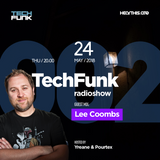 Yreane & Pourtex - 002 TechFunk Radioshow | Lee Coombs (24 may 2018)
