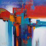 Local underground, vol.2 (April, 2014)