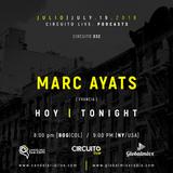 Circuito Live & Global Mixx Radio presentan a: MARC AYATS [FRANCIA] / CR # 32
