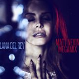 Lana Del Rey x Matt Nevin Club Mix