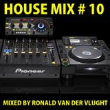House Mix # 10