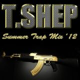 Summer Trap Mix 2012