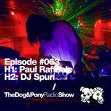 The Dog & Pony Radio Show #063: Guest DJ Spun