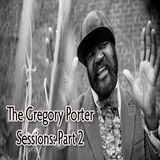 The Gregory Porter Sessions: Part 2